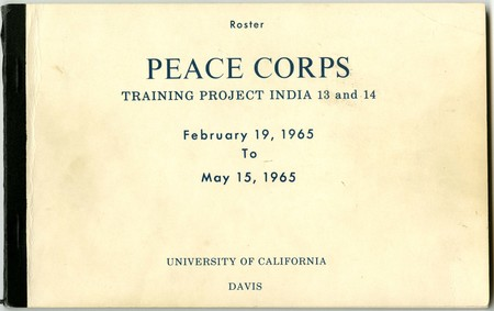 Cover of a roster of Peace Corps Volunteers from  India 13 and 14 who attended training at the University of California-Davis.